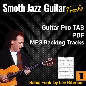 Bahia Funk - Lee Ritenour Guitar Pro TAB PDF and Backing Track